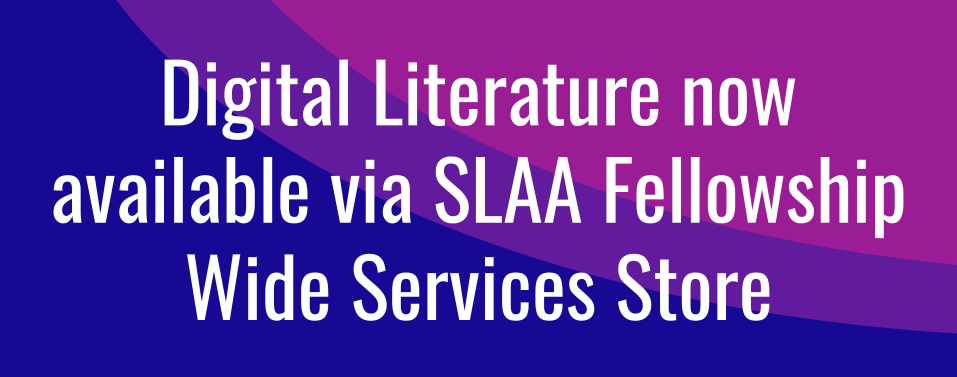 Digital Literature now available via SLAA Fellowship Wide Services Store
